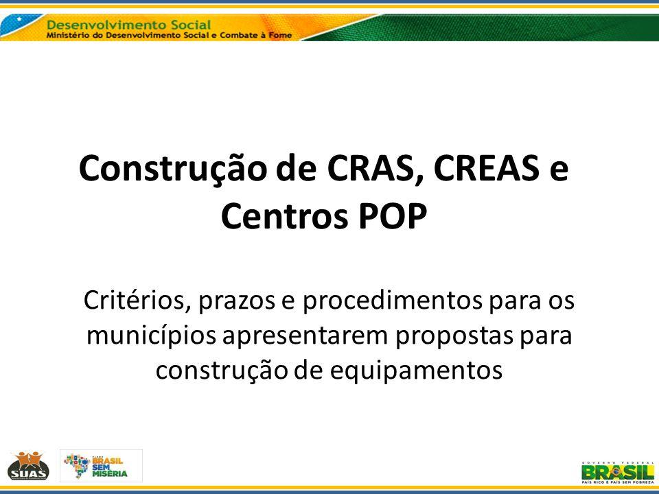 Construção de CRAS, CREAS e Centros POP
