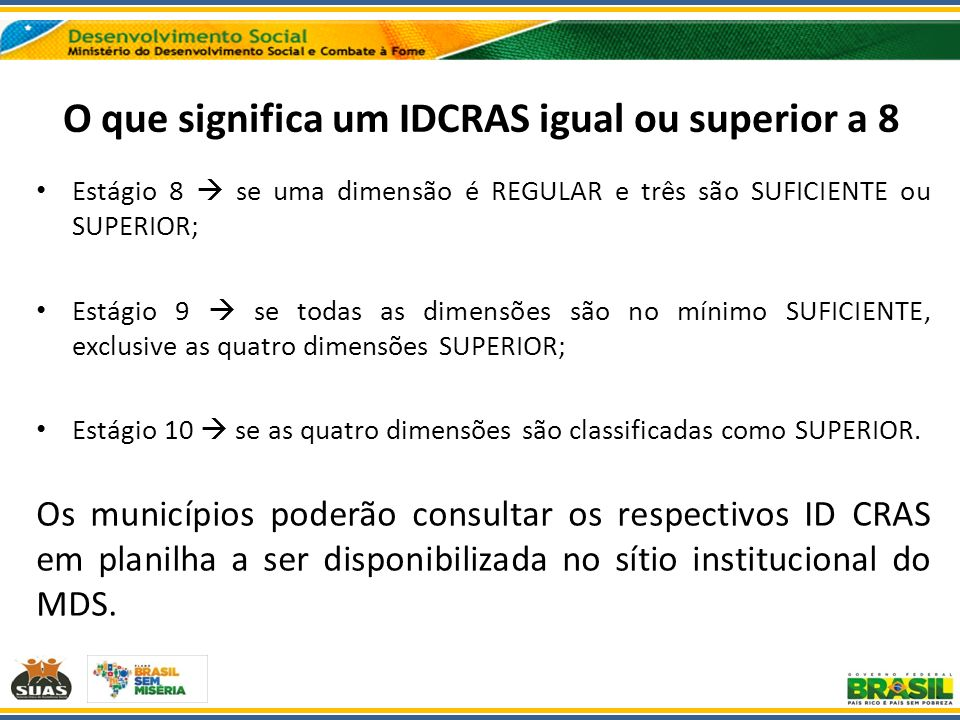 O que significa um IDCRAS igual ou superior a 8