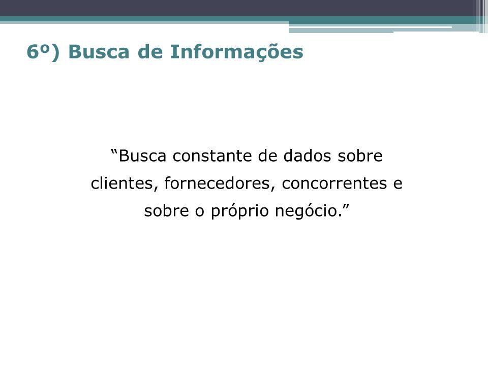 6º) Busca de Informações