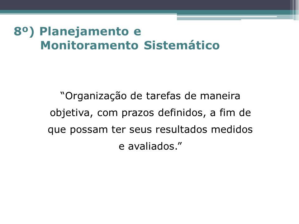 8º) Planejamento e Monitoramento Sistemático