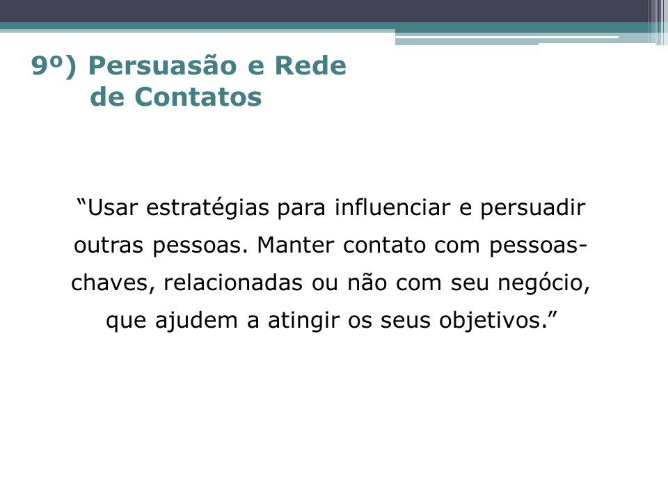 9º) Persuasão e Rede de Contatos