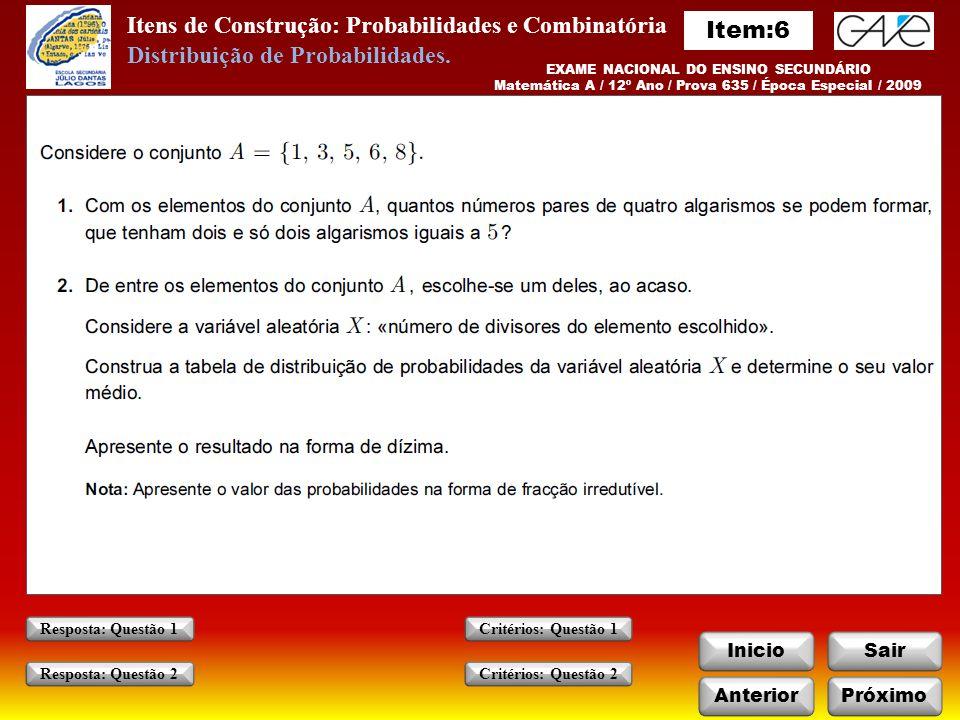 Itens de Construção: Probabilidades e Combinatória Item:6