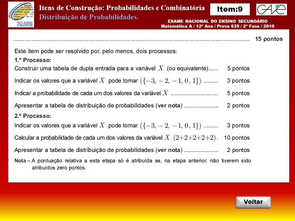 Itens de Construção: Probabilidades e Combinatória Item:9