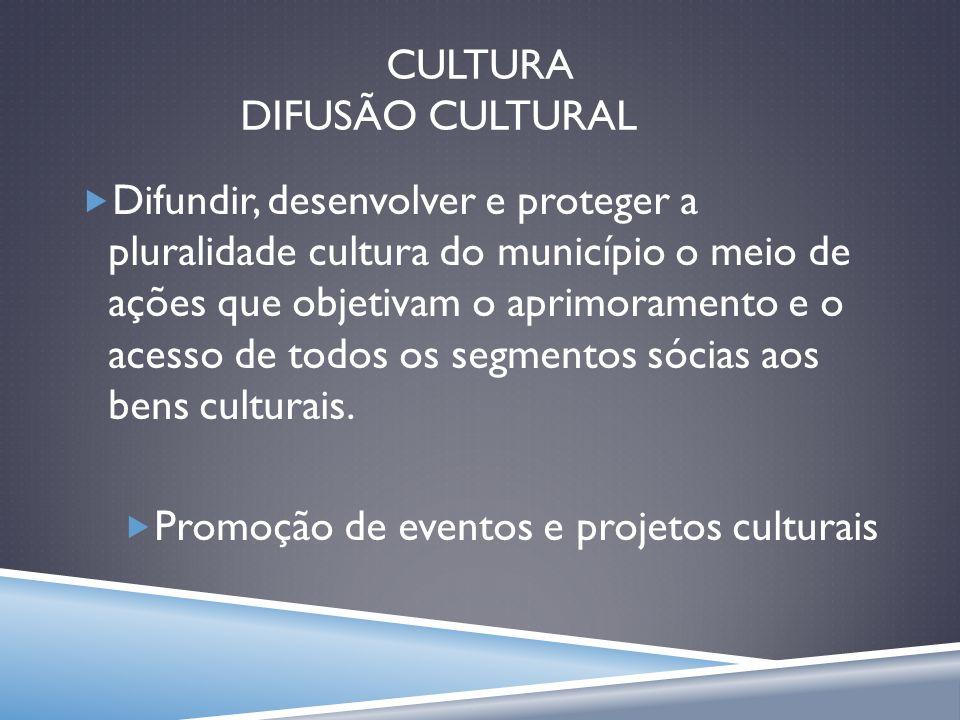 CULTURA DIFUSÃO CULTURAL