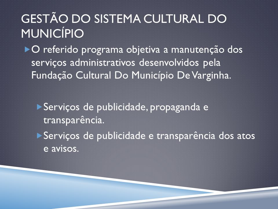 GESTÃO DO SISTEMA CULTURAL DO MUNICÍPIO