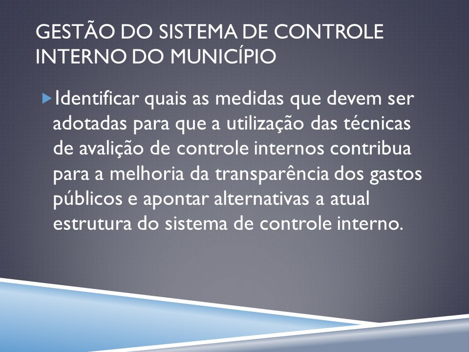 GESTÃO DO SISTEMA DE CONTROLE INTERNO DO MUNICÍPIO
