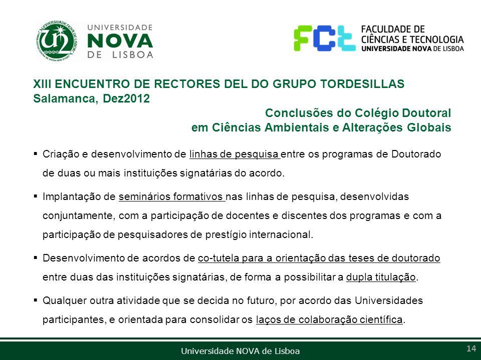XIII ENCUENTRO DE RECTORES DEL DO GRUPO TORDESILLAS Salamanca, Dez2012