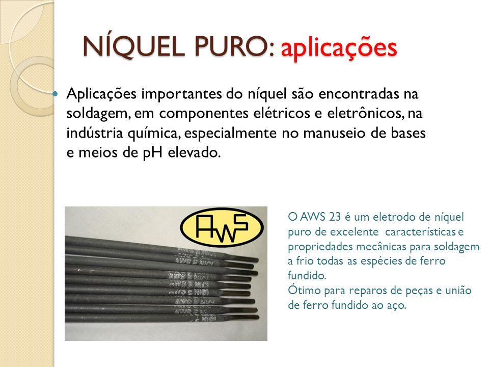 NÍQUEL PURO: aplicações
