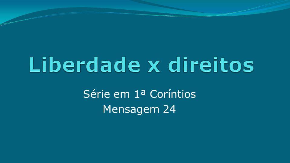 Série em 1ª Coríntios Mensagem 24