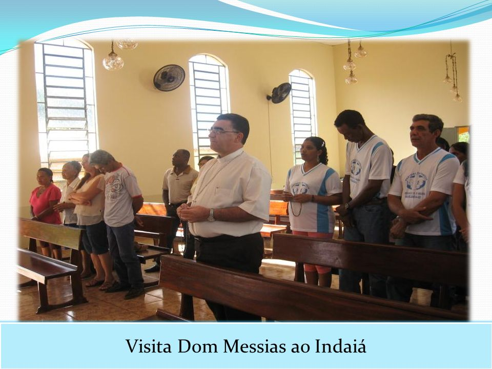 Visita Dom Messias ao Indaiá