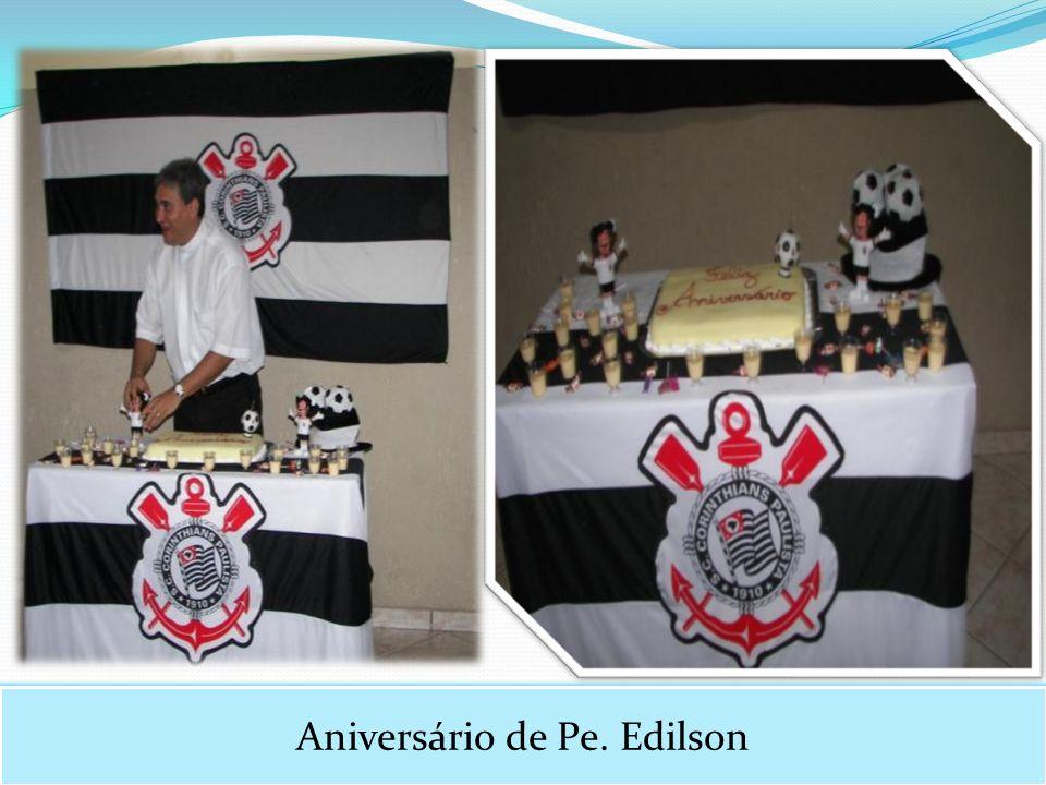 Aniversário de Pe. Edilson