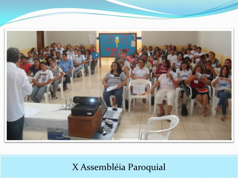 X Assembléia Paroquial