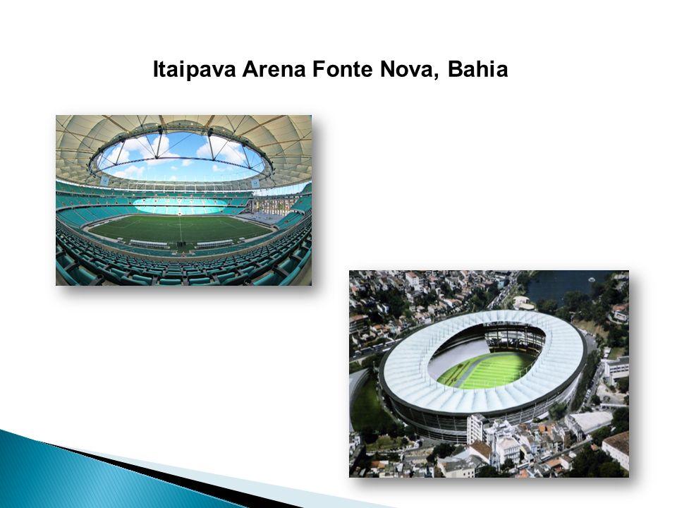 Itaipava Arena Fonte Nova, Bahia