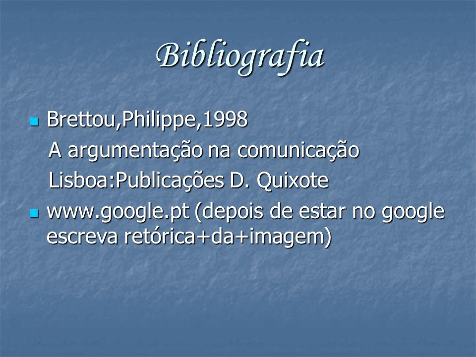 Bibliografia Brettou,Philippe,1998 A argumentação na comunicação