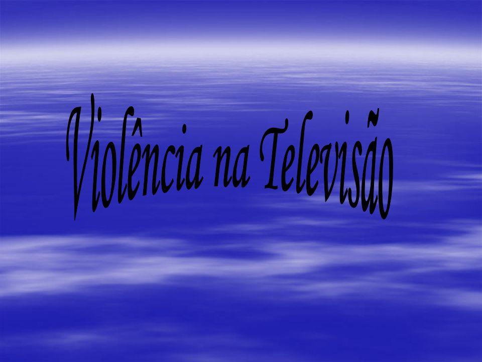 Violência na Televisão