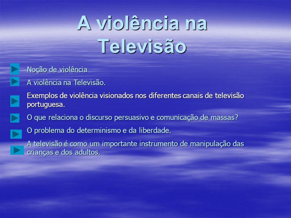 A violência na Televisão