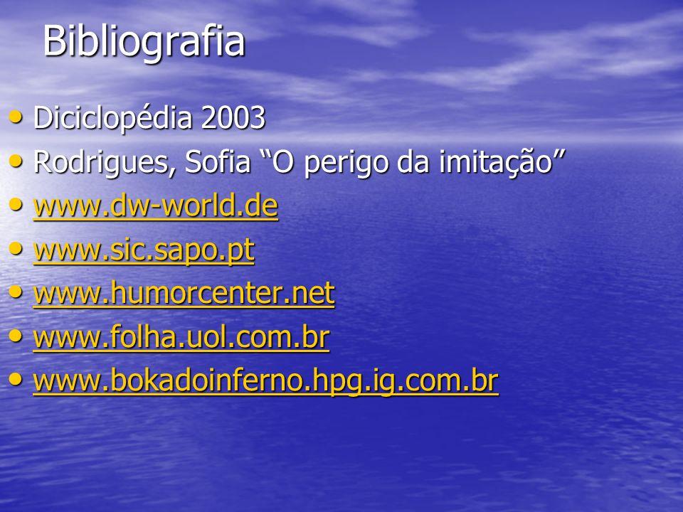 Bibliografia Diciclopédia 2003 Rodrigues, Sofia O perigo da imitação