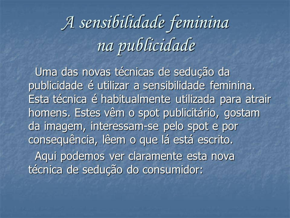 A sensibilidade feminina na publicidade