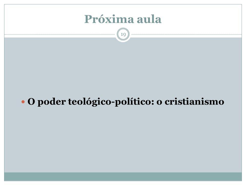 O poder teológico-político: o cristianismo