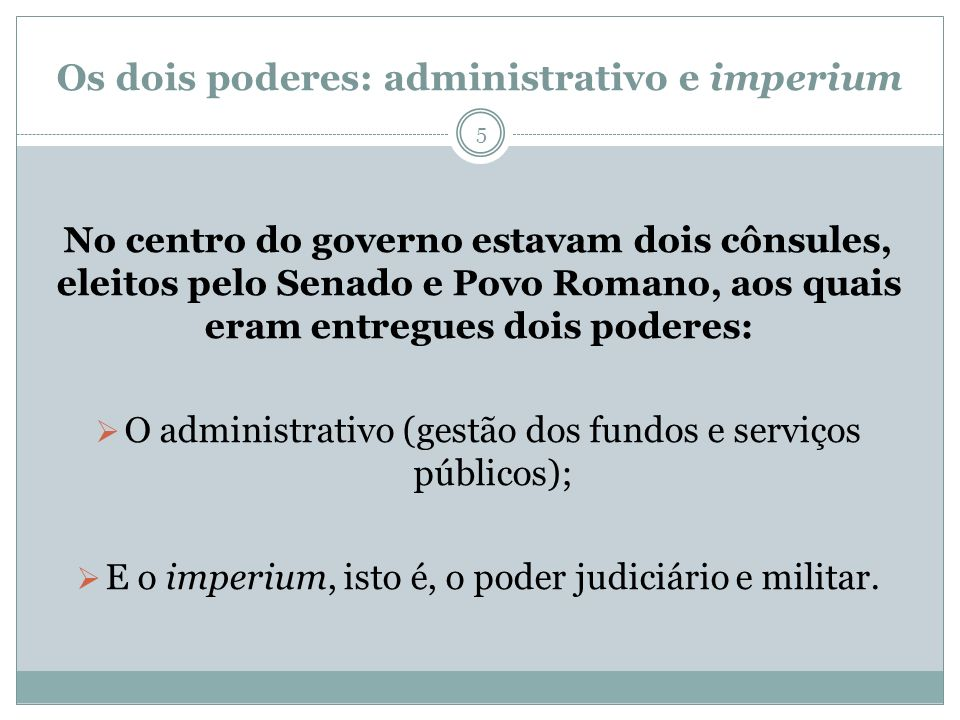 Os dois poderes: administrativo e imperium