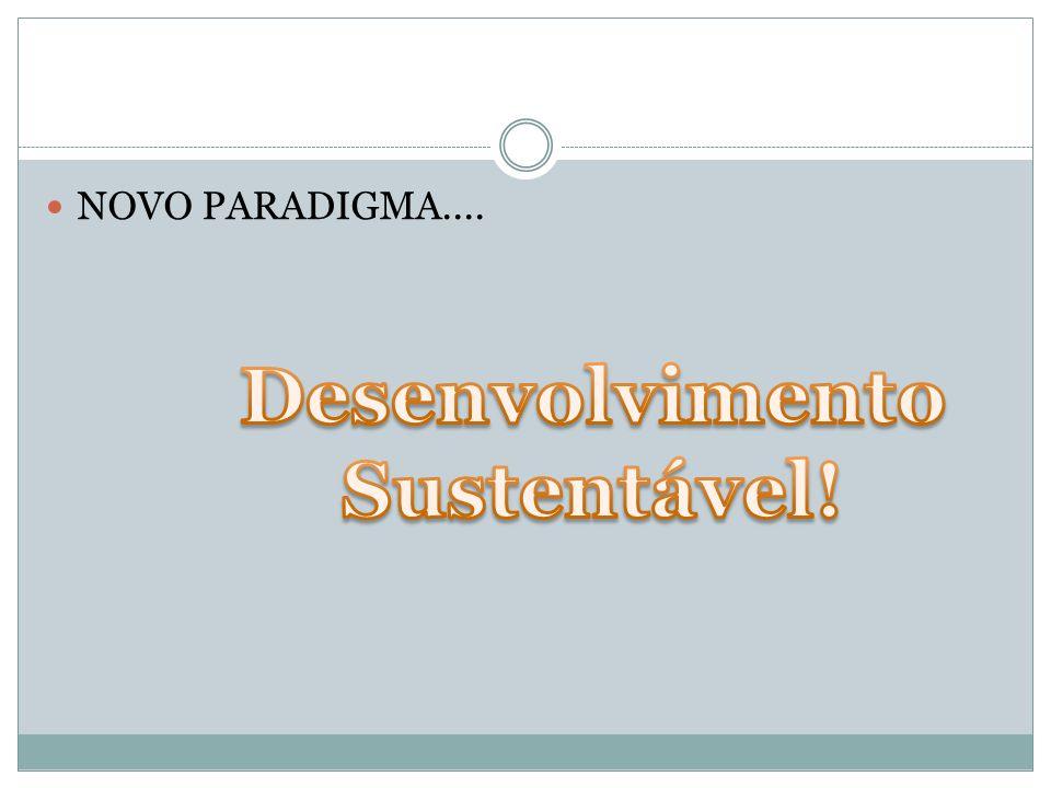 Desenvolvimento Sustentável!