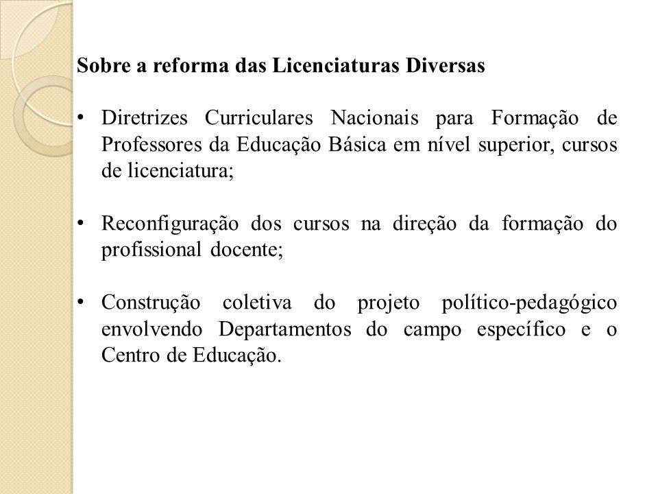 Sobre a reforma das Licenciaturas Diversas