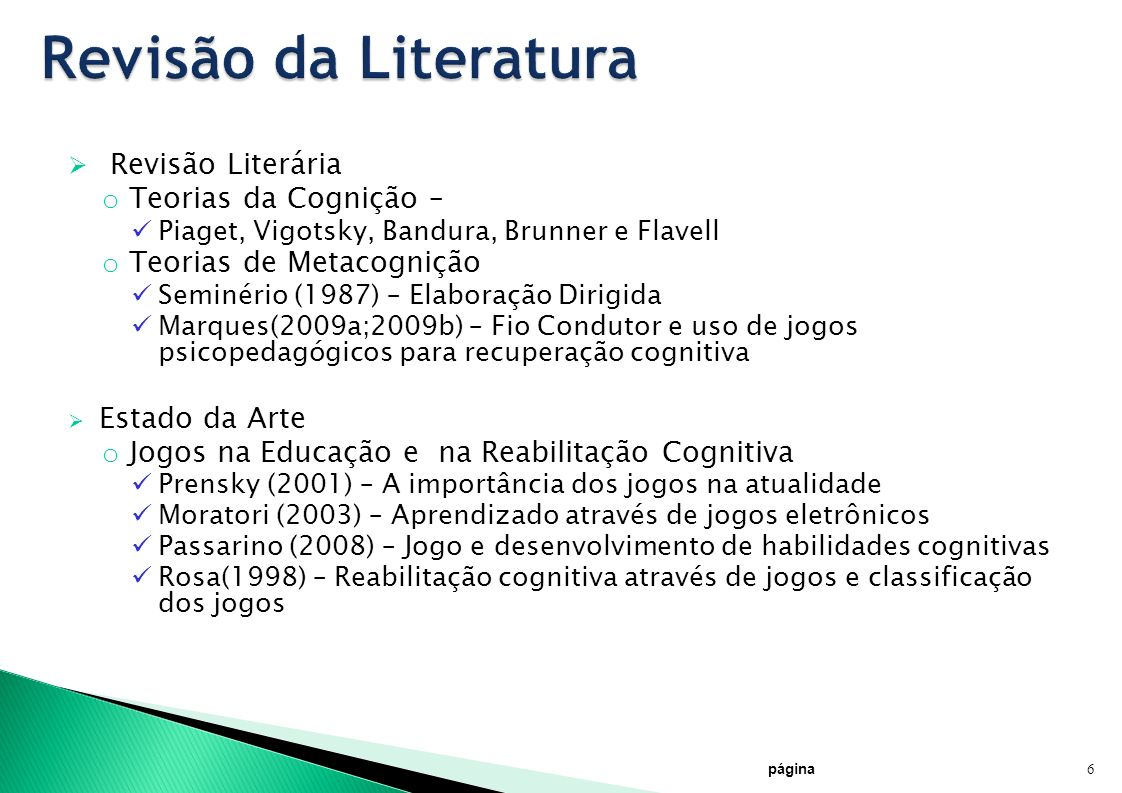 Revisão da Literatura Revisão Literária Teorias da Cognição –