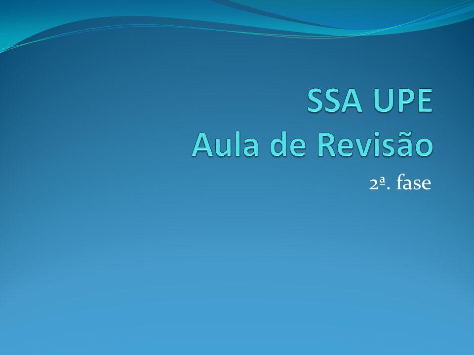 SSA UPE Aula de Revisão 2ª. fase