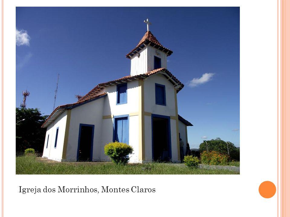 Igreja dos Morrinhos, Montes Claros