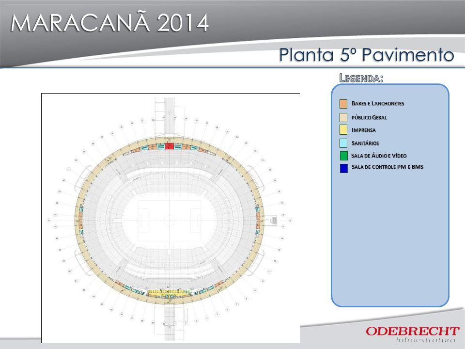 MARACANÃ 2014 Planta 5º Pavimento Legenda: Legenda: