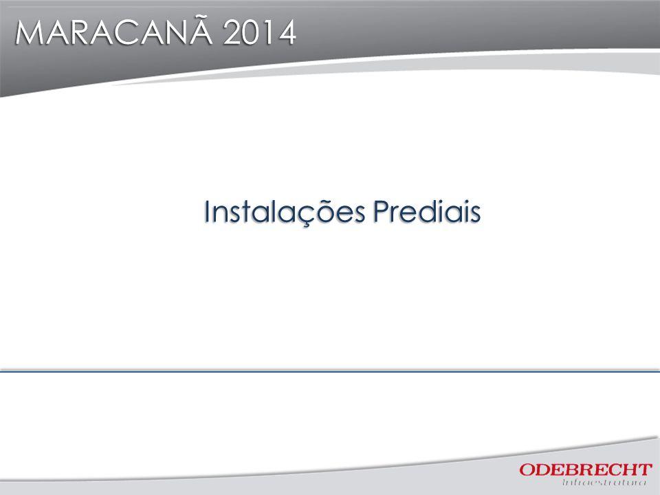 MARACANÃ 2014 Instalações Prediais