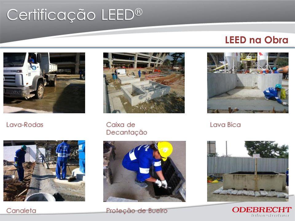 Certificação LEED® LEED na Obra Lava-Rodas Caixa de Decantação