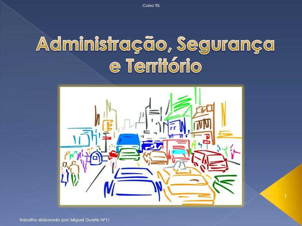 Administração, Segurança e Território