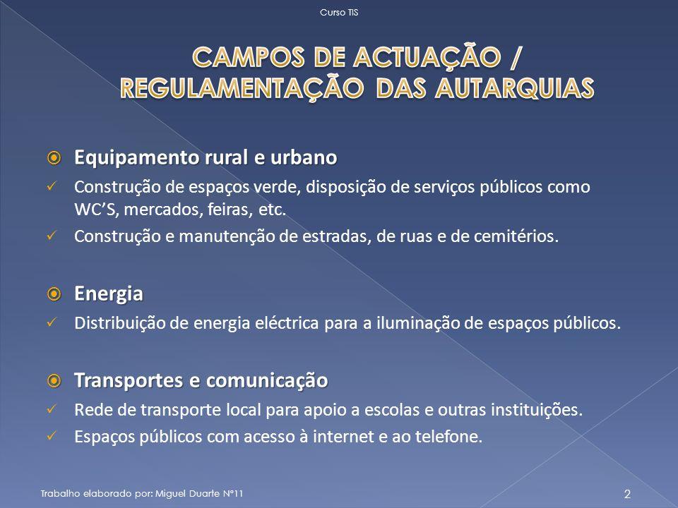 CAMPOS DE ACTUAÇÃO / REGULAMENTAÇÃO DAS AUTARQUIAS