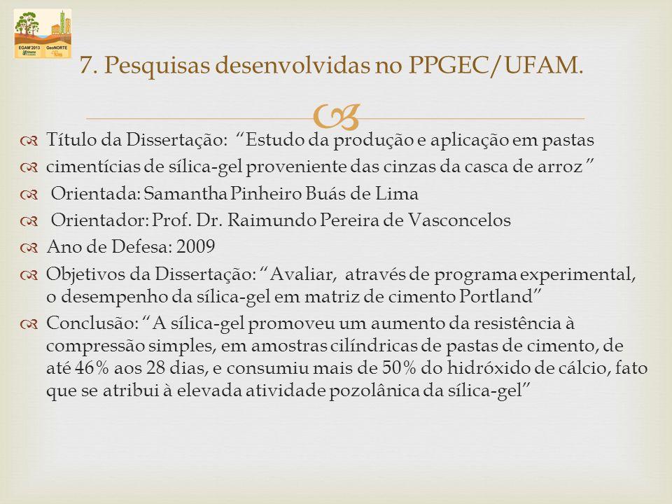 7. Pesquisas desenvolvidas no PPGEC/UFAM.