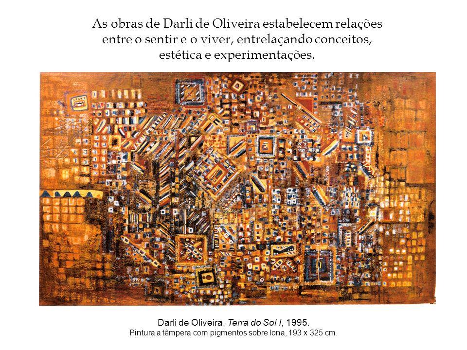 As obras de Darli de Oliveira estabelecem relações