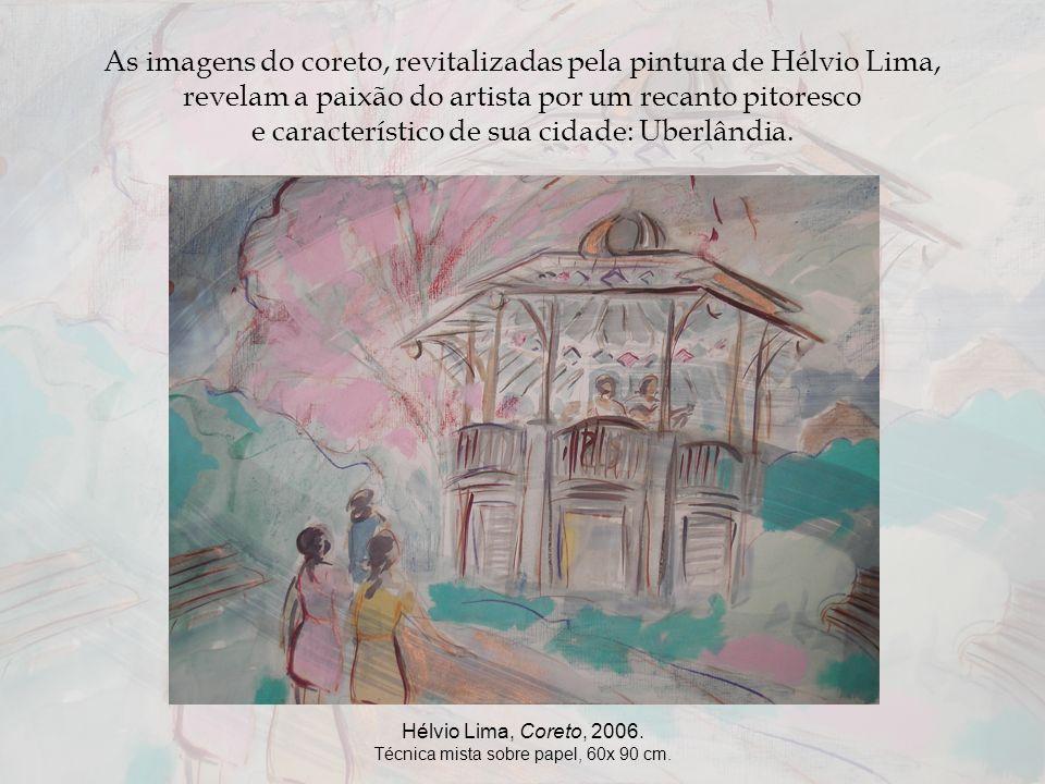As imagens do coreto, revitalizadas pela pintura de Hélvio Lima,