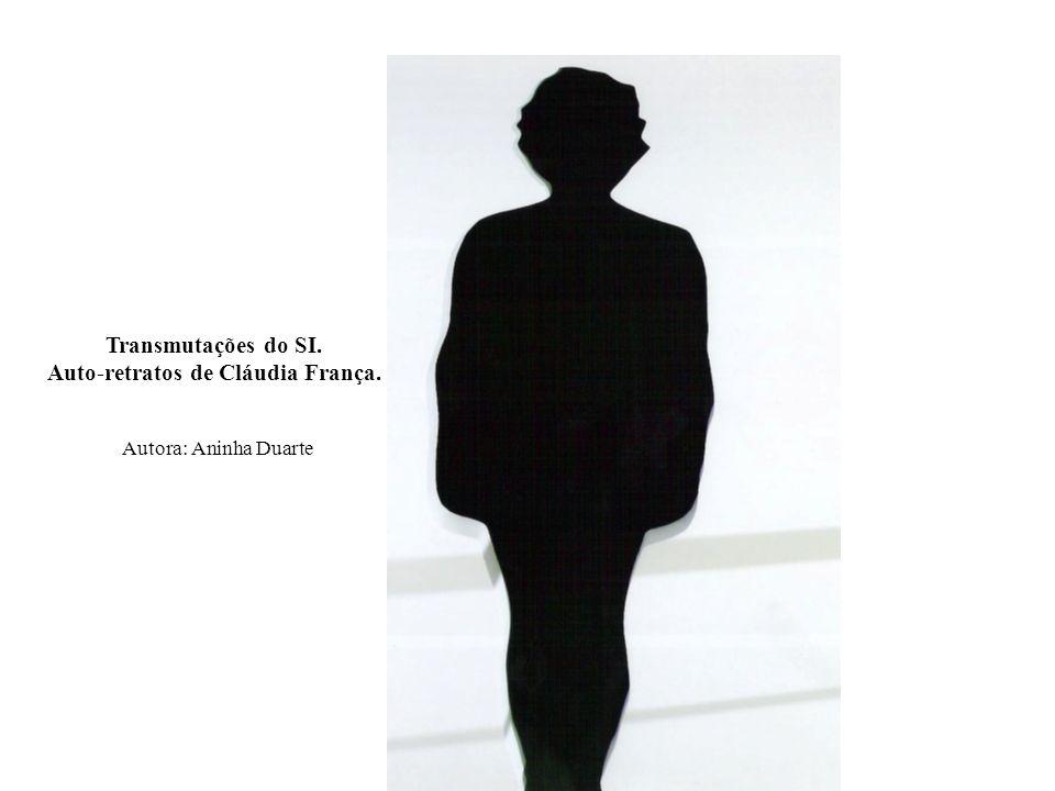 Auto-retratos de Cláudia França.