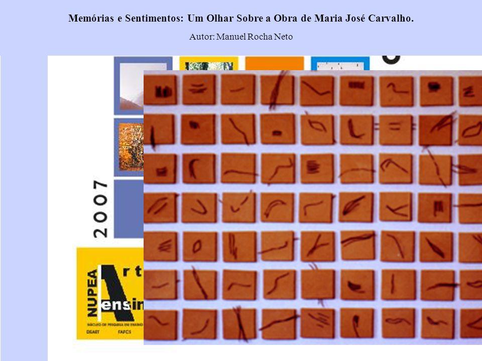 Memórias e Sentimentos: Um Olhar Sobre a Obra de Maria José Carvalho.
