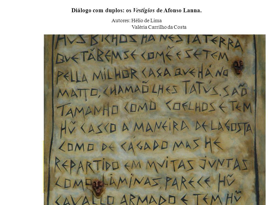 Diálogo com duplos: os Vestígios de Afonso Lanna.