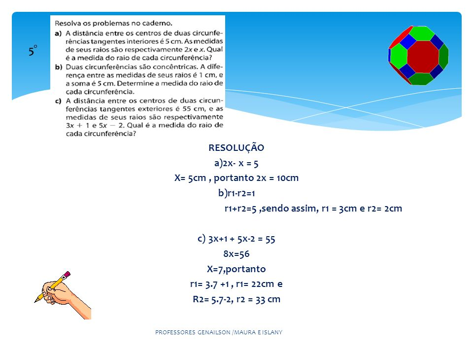 r1+r2=5 ,sendo assim, r1 = 3cm e r2= 2cm