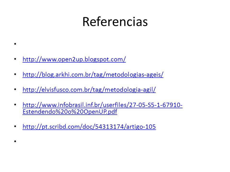 Referencias http://www.open2up.blogspot.com/
