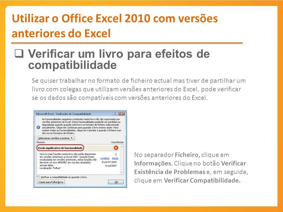 Utilizar o Office Excel 2010 com versões anteriores do Excel