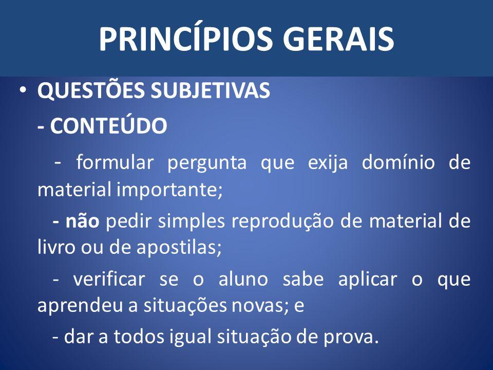 PRINCÍPIOS GERAIS QUESTÕES SUBJETIVAS - CONTEÚDO