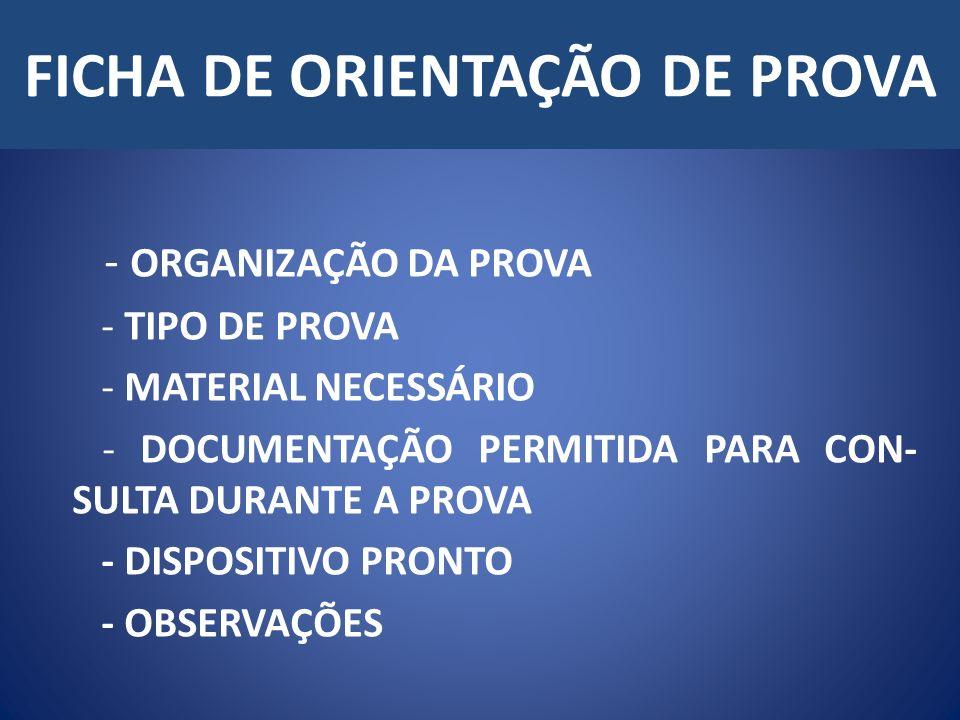 FICHA DE ORIENTAÇÃO DE PROVA