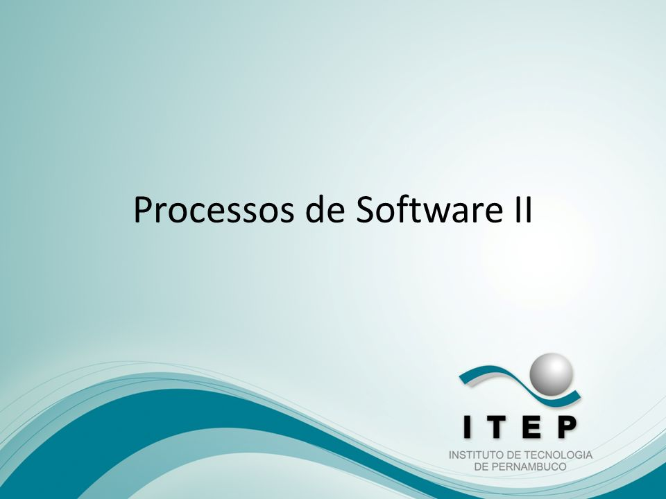 Processos de Software II