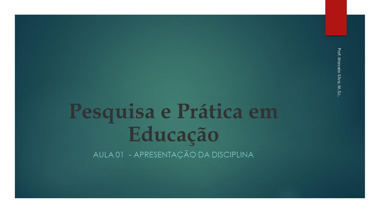 Pesquisa e Prática em Educação