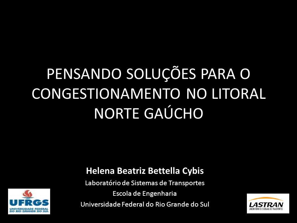 PENSANDO SOLUÇÕES PARA O CONGESTIONAMENTO NO LITORAL NORTE GAÚCHO
