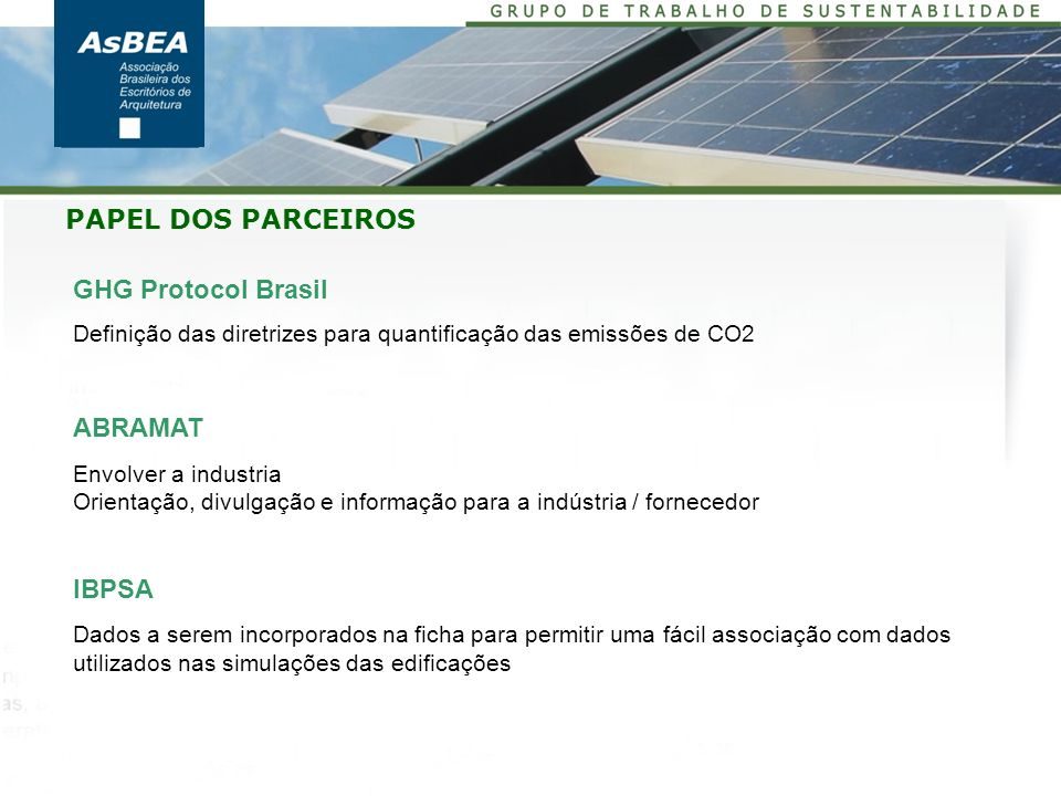PAPEL DOS PARCEIROS GHG Protocol Brasil ABRAMAT IBPSA