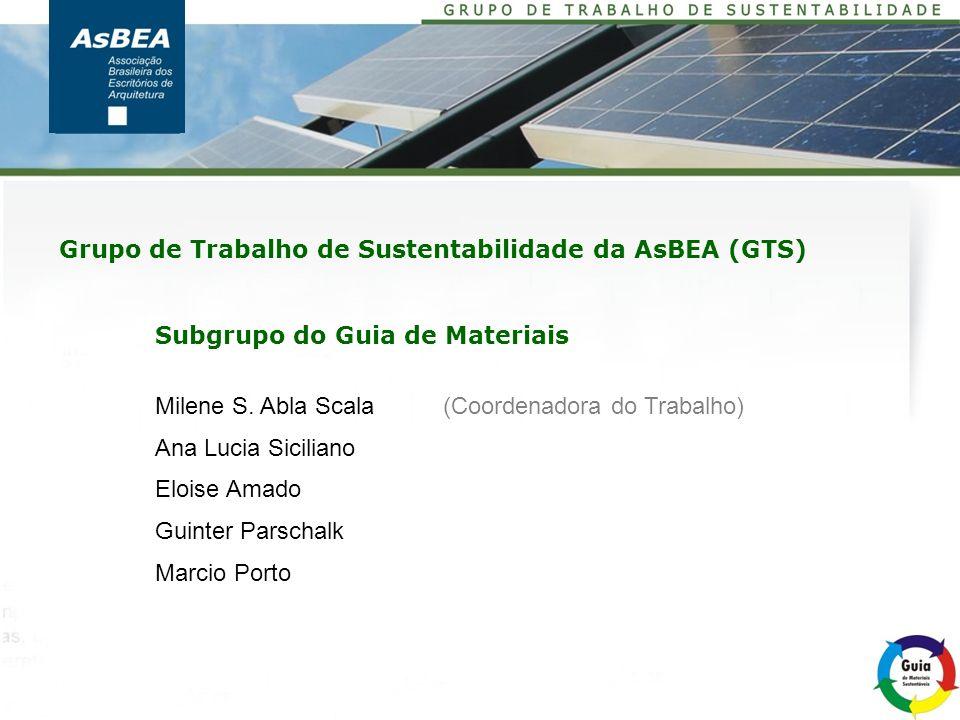 Grupo de Trabalho de Sustentabilidade da AsBEA (GTS)